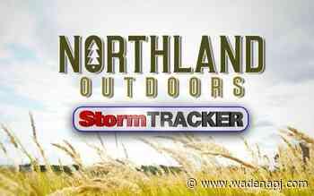 Northland Outdoors Forecast: Spotty storms Friday. Warm & Breezy Saturday - Wadena Pioneer Journal