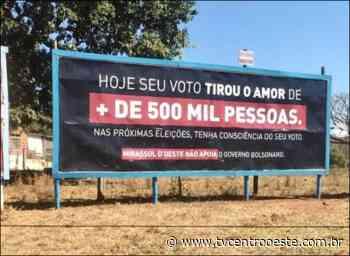 Prefeito de Mirassol D'Oeste aciona justiça por outdoor contra Bolsonaro – TV Centro Oeste - Tv Centro Oeste