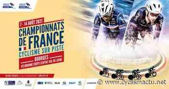 Piste: Les championnats de France du 7 au 14 août à Bourges - Cyclism'Actu