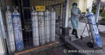 Bali hit by 'oxygen crisis' as Indonesia's COVID struggles rise - Al Jazeera English