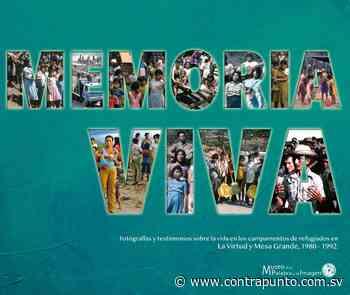 """En Suchitoto presentarán el libro """"Memoria Viva"""" - ContraPunto"""