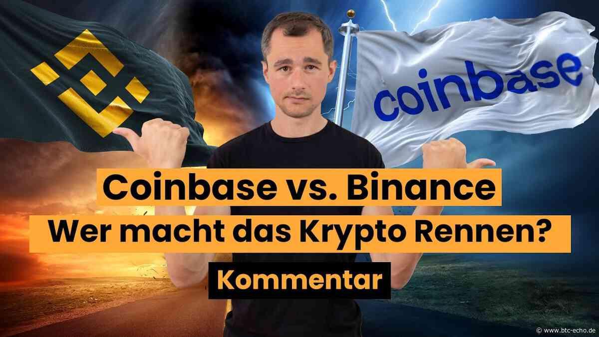 Coinbase vs. Binance: Wer macht das Krypto Rennen? | Freitagskommentar - BTC-ECHO