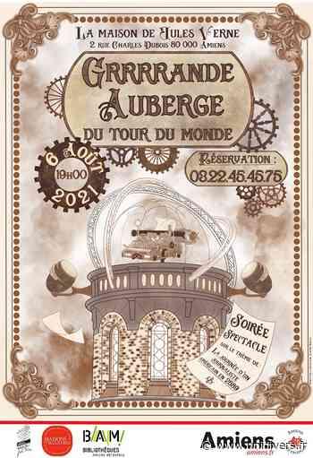 La grrrande auberge du tour du monde Amiens vendredi 6 août 2021 - Unidivers