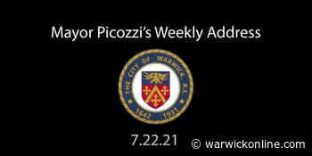 Mayor Picozzi's Weekly Address July 22, 2021 - Warwick Beacon