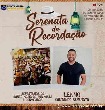 Live da 22ª Serenata da Recordação acontece nesse sábado em Santa Maria da Boa Vista - Blog do Didi Galvão