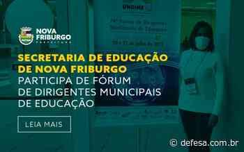 SECRETARIA DE EDUCAÇÃO DE NOVA FRIBURGO PARTICIPA DE FÓRUM DE DIRIGENTES MUNICIPAIS DE EDUCAÇÃO - Defesa - Agência de Notícias