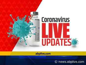Coronavirus LIVE: 'Coronavirus Is Not Yet Gone,' PM Modi Urges Citizens To Follow COVID Protocol Amid Festive - ABP Live