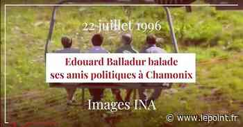 Juillet 1996 : Edouard Balladur balade ses amis politiques à Chamonix - Le Point
