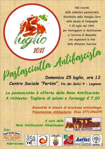 """Torna a Legnano la """"Pastasciutta antifascista"""" in ricordo dei fratelli Cervi - Settenews"""