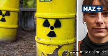 Kommentar: Endlager für Atommüll in Brandenburg? - Märkische Allgemeine Zeitung