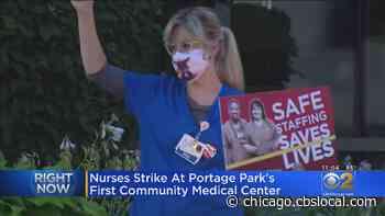 Nurses Strike At Portage Park's Community First Medical Center - CBS Chicago