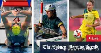 Tokyo Olympics LIVE updates: McKeown headlines swimming, Fox paddles for gold, Matildas face biggest test