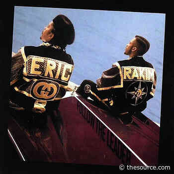 The Source |Today In Hip Hop History: Eric B. And Rakim's Sophomore LP 'Follow The Leader' Dropped 33 Years Ago - The Source Magazine