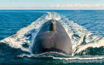 Belgorod: Russia's Stealth Submarine Has the Navy Really Confused - The National Interest