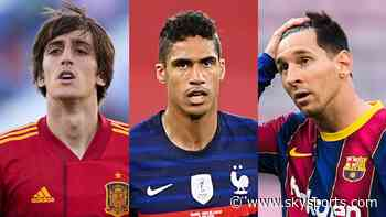 The view from Spain: Gil, Varane exciting, Messi pressure