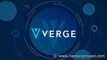 Verge (XVG) Is on the Verge of Weekly Breakout! - NameCoinNews