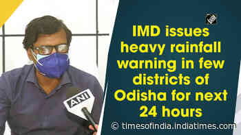 IMD issues heavy rainfall warning in few districts of Odisha for next 24 hours