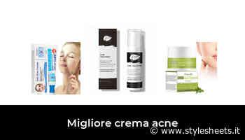 48 Migliore crema acne nel 2021 In base a 508 Recensioni - StyleSheets.it