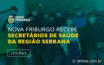 NOVA FRIBURGO RECEBE SECRETÁRIOS DE SAÚDE DOS MUNICÍPIOS DA REGIÃO SERRANA - Defesa - Agência de Notícias