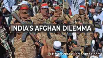 Afghanistan: World doing business with Taliban, why shouldn't India?