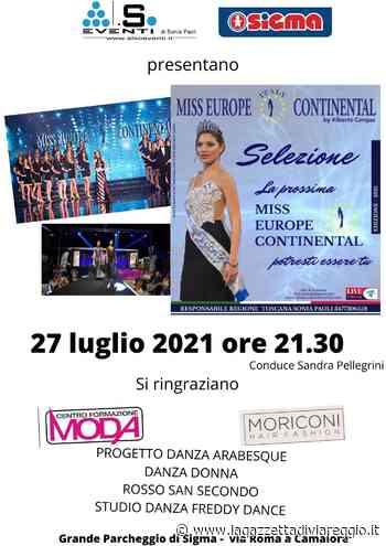 Le selezioni toscane di Miss Europe Continental' a Camaiore - lagazzettadiviareggio.it