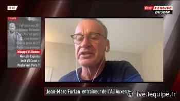 Foot - L1 - Auxerre : Furlan : «Chaque fois que j'ai accédé à la Ligue 1 on jouait le maintien» - L'Équipe.fr