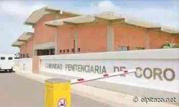 Falcón | Presos de Comunidad Penitenciaria de Coro inician huelga de hambre este #27Jul - El Pitazo