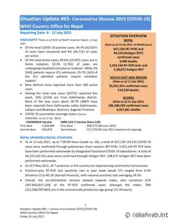 Situation Update #65 - Coronavirus Disease 2019 (COVID-19) WHO Country Office for Nepal Reporting Date: 6 - 12 July 2021 - Nepal - ReliefWeb