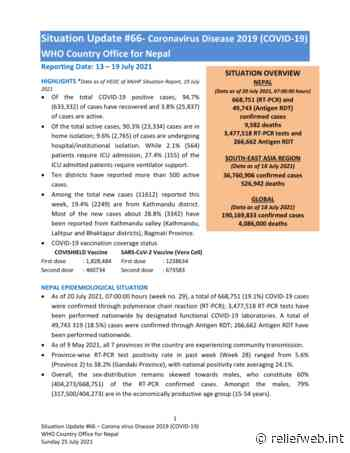 Situation Update #66 - Coronavirus Disease 2019 (COVID-19) WHO Country Office for Nepal Reporting Date: 13 – 19 July 2021 - Nepal - ReliefWeb