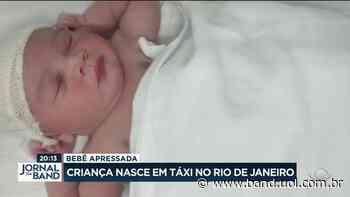 Criança nasce em táxi no Rio de Janeiro - Band Jornalismo