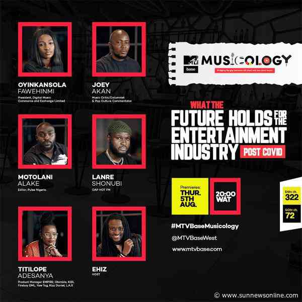 MTV Base Musicology to explore Nigeria's entertainment industry post-COVID