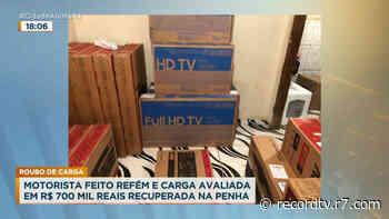 Rio: polícia recupera carga roubada avaliada em R$ 700 mil na Penha - Record TV