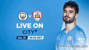 WATCH LIVE: City v Barnsley - Manchester City FC
