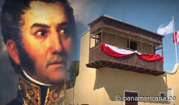 La ruta del libertador José de San Martín en Huaura - Panamericana Televisión