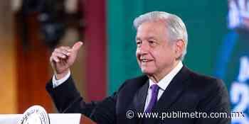 Pide AMLO respetar voluntad del pueblo tras elecciones en Nuevo León - Publimetro México