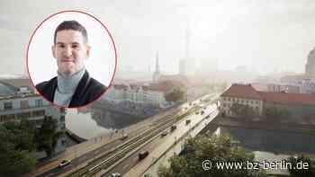 Die neue Mühlendammbrücke ist kein großer Wurf - B.Z. Berlin