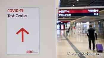 Beschlossen! Testpflicht für alle Einreisenden ab 1. August! - B.Z. Berlin