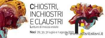 Noci - 'Chiostri, Inchiostri e Claustri' letture di mezza estate - Affaritaliani.it