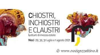CHIOSTRI, INCHIOSTRI E CLAUSTRI, Letture di mezza estate - NOCI gazzettino