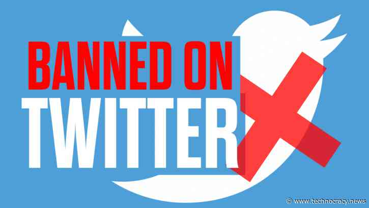 Technocracy News & Trends Is Banned On Twitter! Switch To Telegram Now!