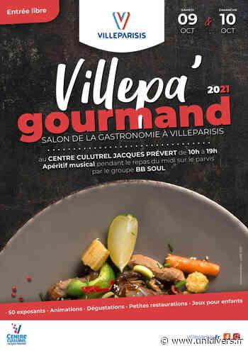 Villepa'gourmand Centre culturel Jacques Prévert samedi 9 octobre 2021 - Unidivers