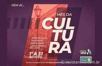 Santa Maria divulga programação do Mês da Cultura em 2021 - Revista News