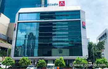 Banco Aliado se consolida como el tercer banco de capital panameño - La Prensa Panamá