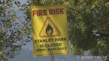 Stanley Park is being closed overnight to mitigate the risk of a wildfire