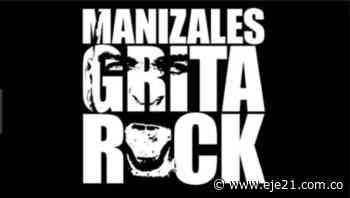 Cancelada la versión 25 del Festival Grita de Manizales - Eje21