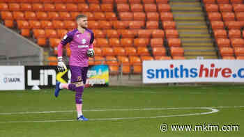Andrew Fisher in contention for MK Dons' trip to Bolton Wanderers next week - MKFM
