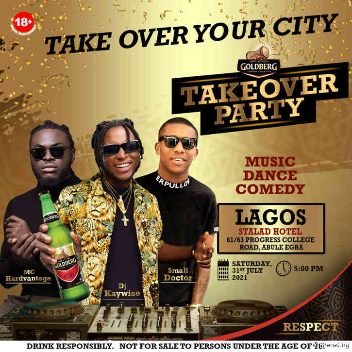 DJ Kaywise, Small Doctor To Hit The Stage At  Goldberg Takeover Party in Lagos
