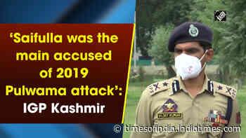 'Saifulla was the main accused of 2019 Pulwama attack': IGP Kashmir