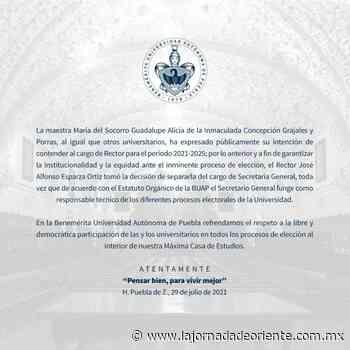 Sale Guadalupe Grajales de la Secretaría General de la UAP y reitera que buscará la Rectoría - Puebla - La Jornada de Oriente