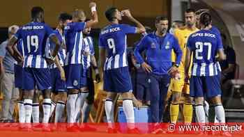 Último grande teste do FC Porto ainda sem cortes - Record